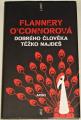 O´Connorová Flannery - Dobrého člověka těžko najdeš
