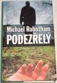 Robotham Michael - Podezřelý