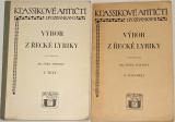 Stiebitz Ferdinand - Výbor z řecké lyriky I. a II. díl