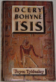 Tyldesley Joyce - Dcery bohyně Isis