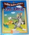 Velká kniha příběhů Toma a Jerryho