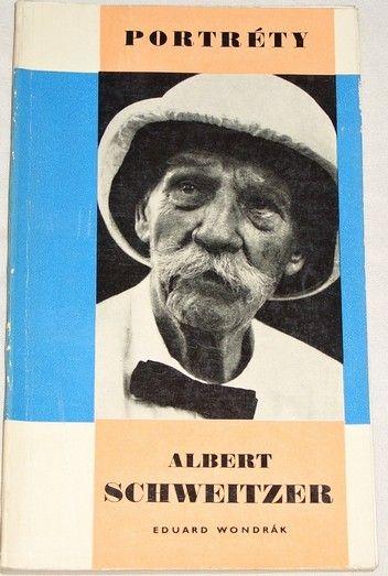 Wondrák Eduard - Albert Schweitzer