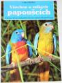 Bielfeld Horst - Všechno o velkých papoušcích