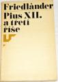 Friedländer Saul - Pius XII. a třetí říše