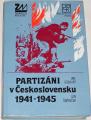 Gebhart, Šimovíček - Partizáni v Československu 1941-1945