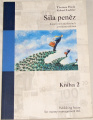 Haak Thomas, Liebler Robert - Síla peněz (Kniha 2)