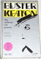 Keaton Buster - Můj nádherný svět grotesky