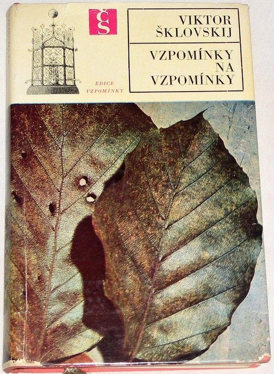 Šklovskij Viktor - Vzpomínky na vzpomínky