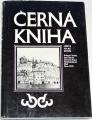 Verbík, Štarha, Knesl - Černá kniha města Velké Bíteše