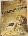 Bulan Josef Petr - Můj nějvětší případ