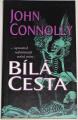 Connolly John - Bílá cesta