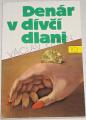 Erben Václav - Denár v dívčí dlani