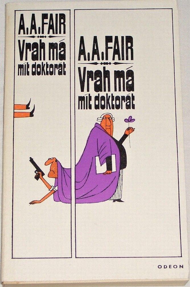 Fair A. A. - Vrah má mít doktorát