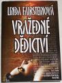 Fairsteinová Linda - Vražedné dědictví