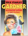 Gardner Erle Stanley - Neochotný svěděk a jiné povídky