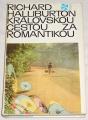 Halliburton Richard - Královskou cestou za romantikou