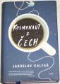 Kalfař Jaroslav - Kosmonaut z Čech