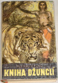 Kipling Rudyard - Kniha o džunglí I. - II.