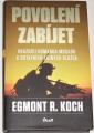 Koch Egmont R. - Povolení zabíjet