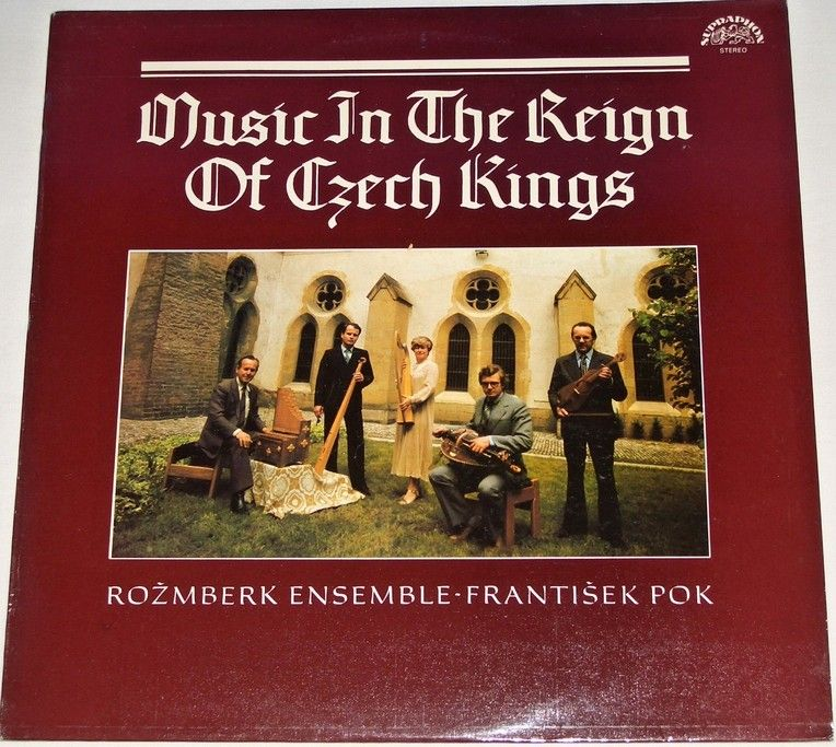 LP Hudba za vlády českých králů / Music in The Reign of Czech Kings