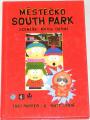 Parker, Stone - Městečko South Park (scénáře: kniha druhá)