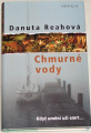 Reahová Danuta - Chmurné vody
