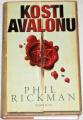 Rickman Phil - Kosti Avalonu