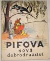 Sutějev V. - Pifova nová dobrodružství