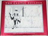 The Castle Builder - Story and Drawings by Dennis Nolan
