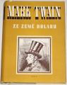 Twain Mark - Ze země dolaru