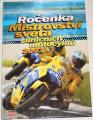 Vičík Radek - Ročenka Mistrovství světa silničních motocyklů 2003