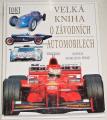 Burgess-Wise David - Velká kniha o závodních automobilech