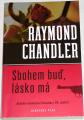 Chandler Raymond - Sbohem buď, lásko má