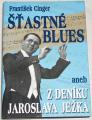 Cinger František - Šťastné blues