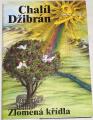 Džibrán Chalíl - Zlomená křídla