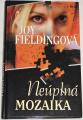 Fieldingová Joy - Neúplná mozaika