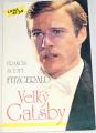 Fitzgerald Francis Scott - Velký Gatsby