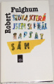 Fulghum Robert - Slova, která jsem si přál napsat sám