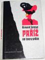 Lanoux Armand - Paříž ve tvaru srdce