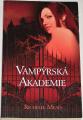 Mead Richelle - Vampýrská akademie