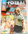 Mrazek Karlheinz - Top 20 fotbal: Nejlepší útočníci světa