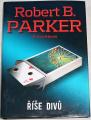 Parker Robert B. - Říše divů