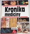 Schott Heinz - Kronika medicíny