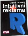 Toman Miloš - Intuitivní reklama