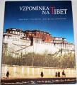 Vaniš, Sís, Kolmaš, Kvaerne - Vzpomínka na Tibet