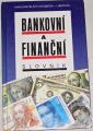 Bankovní a finanční slovník