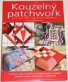 Bergeneová Lise - Kouzelný patchwork