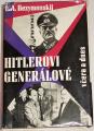 Bezymenskij L. A. - Hitlerovi generálové