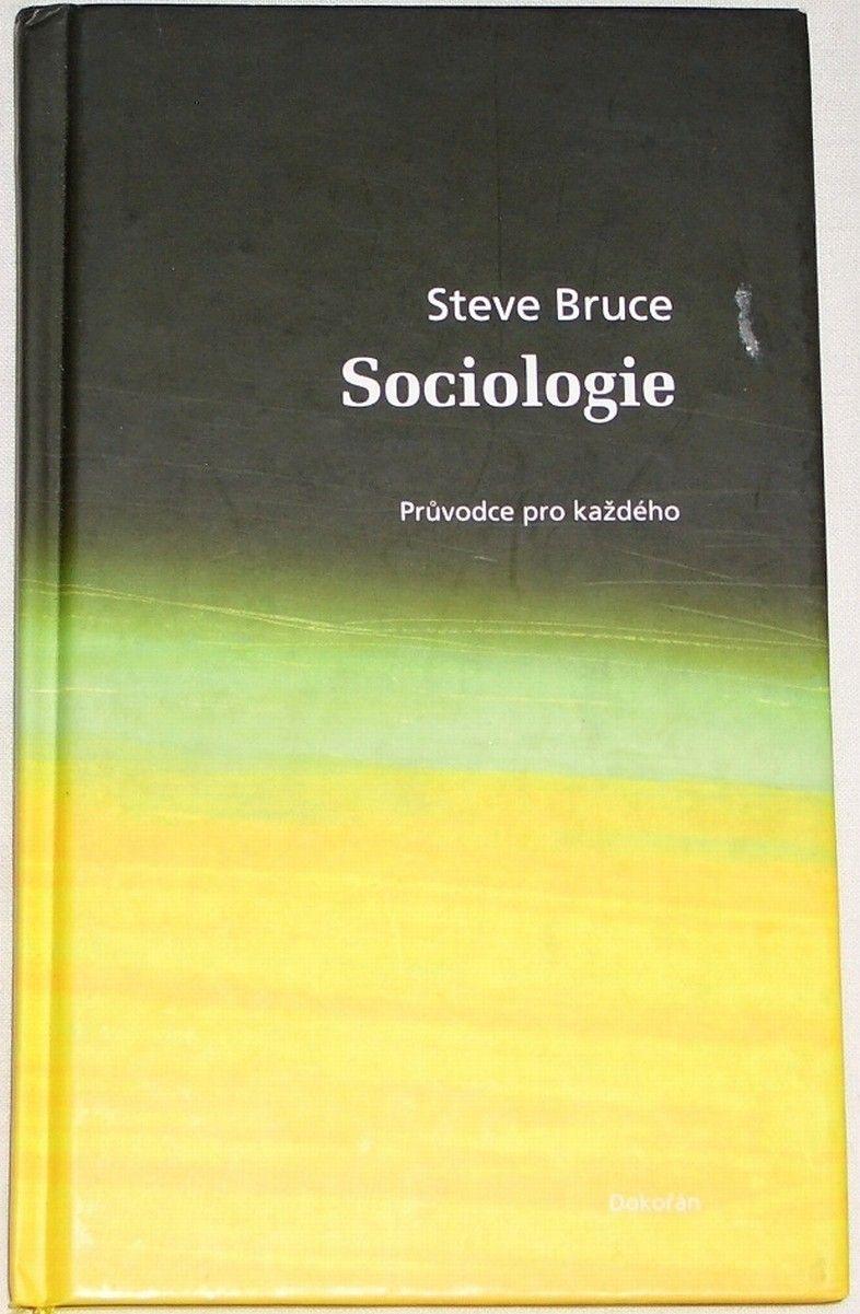 Bruce Steve - Sociologie