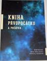 Bubeníček Jaromír - Kniha prvopočátku a počátku